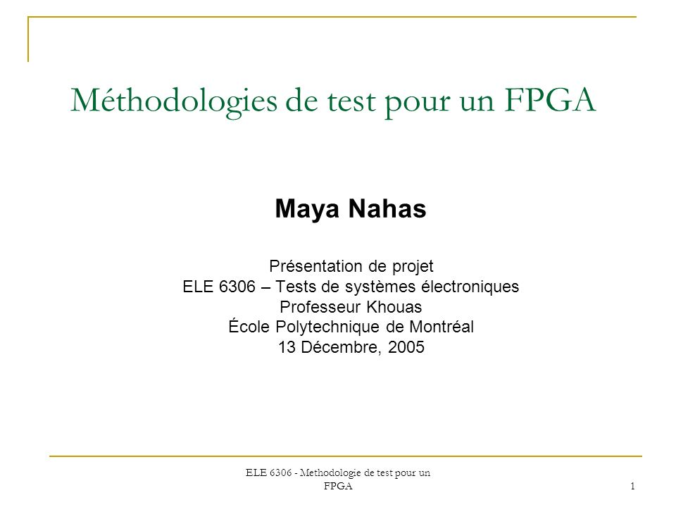 Méthodologies de test pour un FPGA