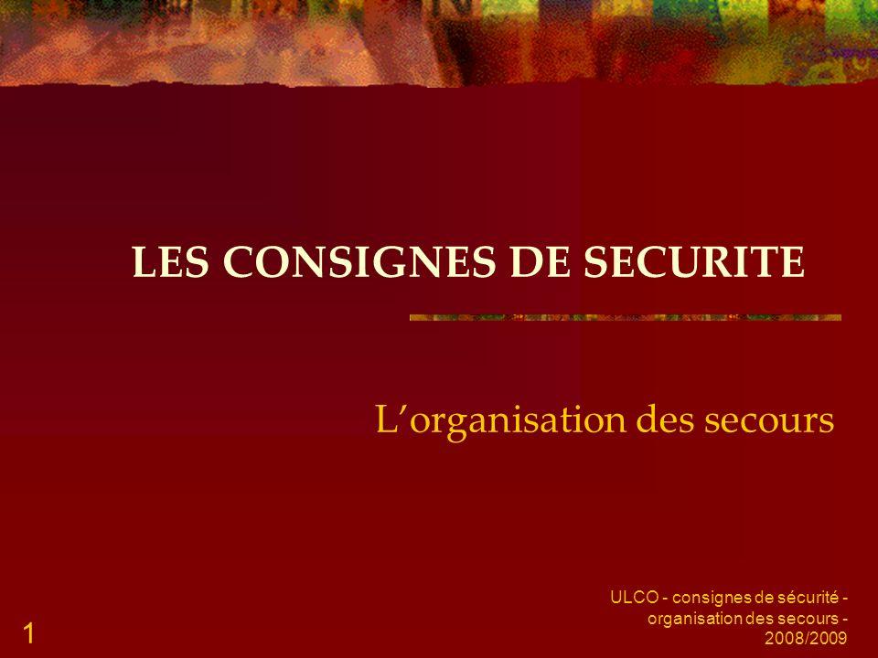 LES CONSIGNES DE SECURITE