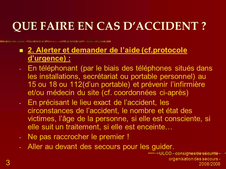 QUE FAIRE EN CAS D'ACCIDENT