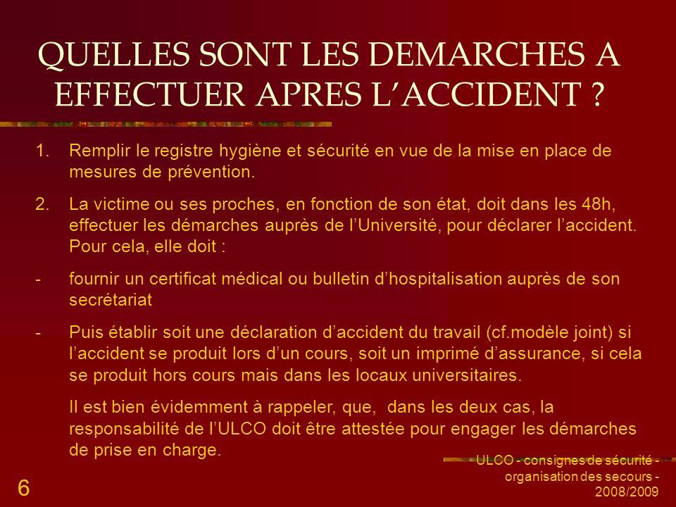QUELLES SONT LES DEMARCHES A EFFECTUER APRES L'ACCIDENT