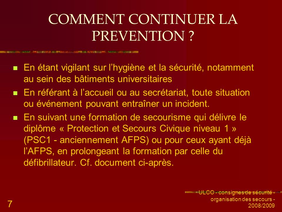 COMMENT CONTINUER LA PREVENTION