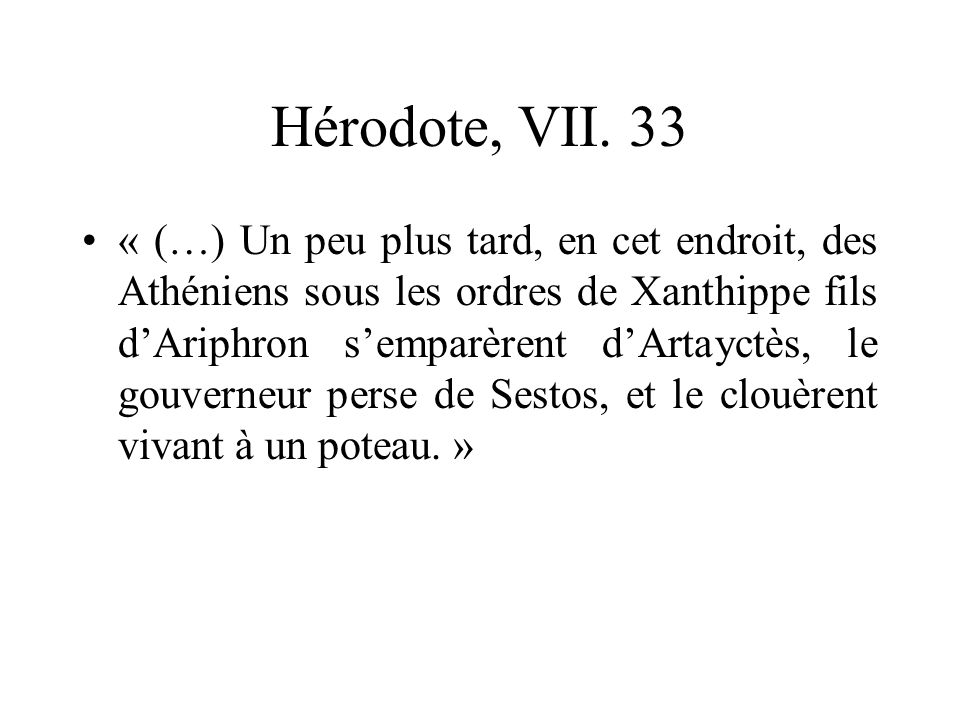 Hérodote, VII. 33