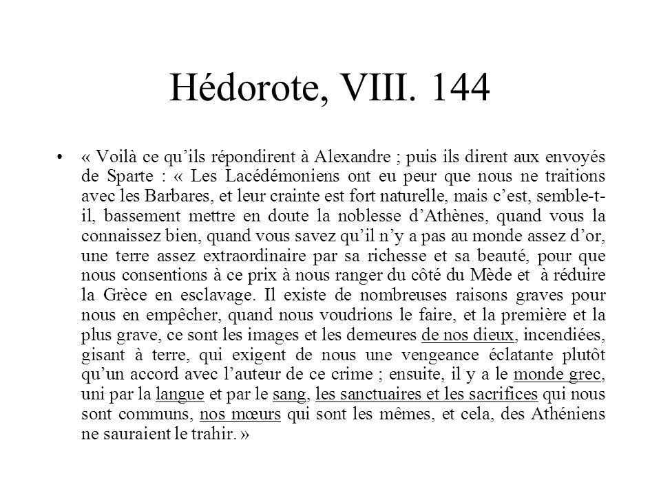 Hédorote, VIII. 144