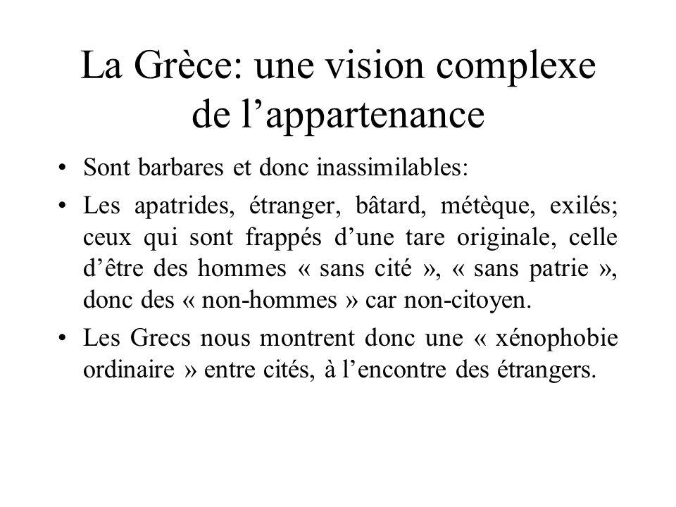 La Grèce: une vision complexe de l'appartenance