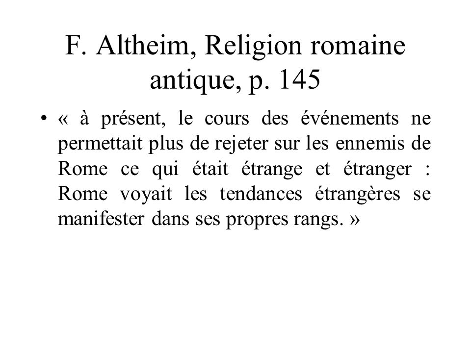 F. Altheim, Religion romaine antique, p. 145