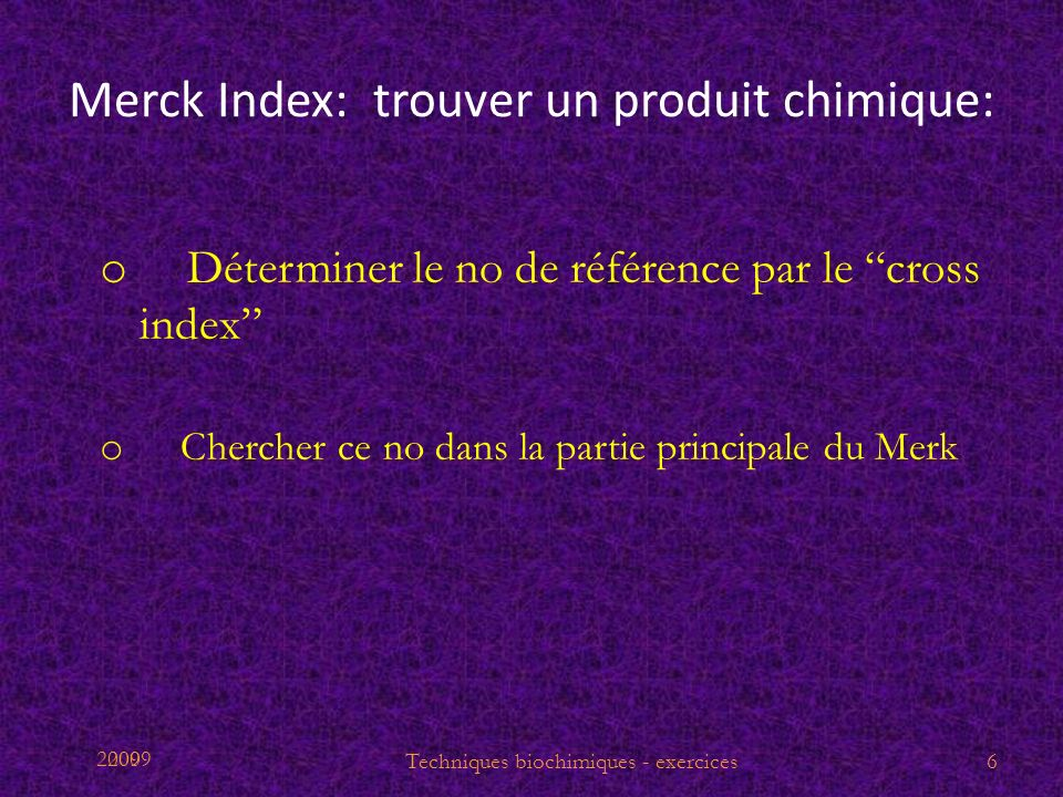 Merck Index: trouver un produit chimique: