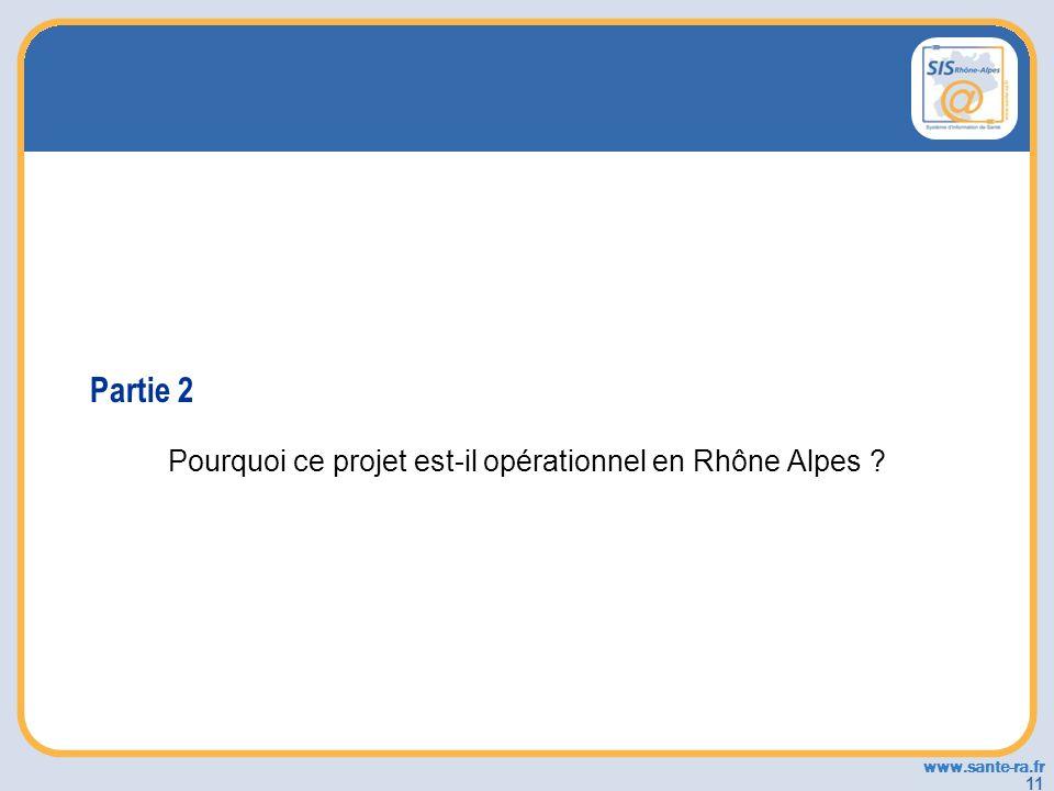 Pourquoi ce projet est-il opérationnel en Rhône Alpes
