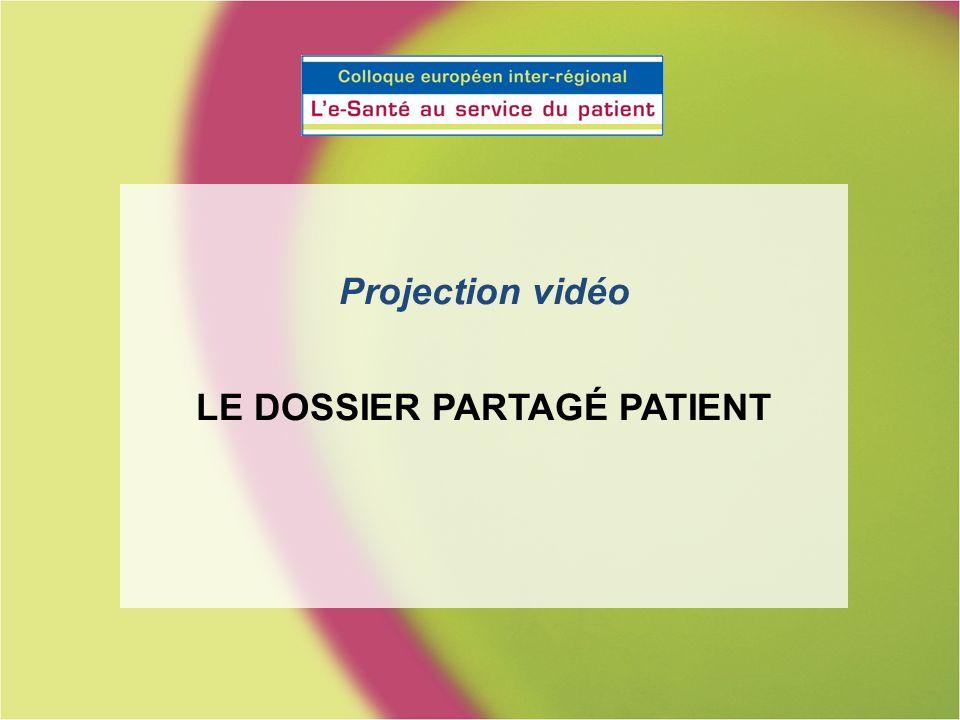 Projection vidéo LE DOSSIER PARTAGÉ PATIENT