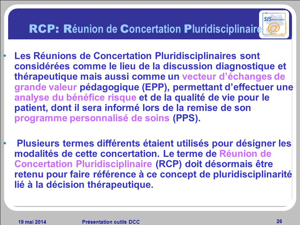 RCP: Réunion de Concertation Pluridisciplinaire