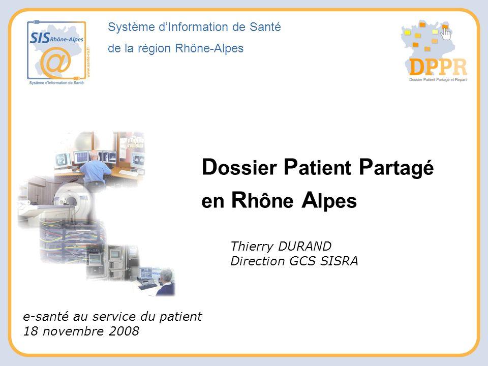Dossier Patient Partagé en Rhône Alpes