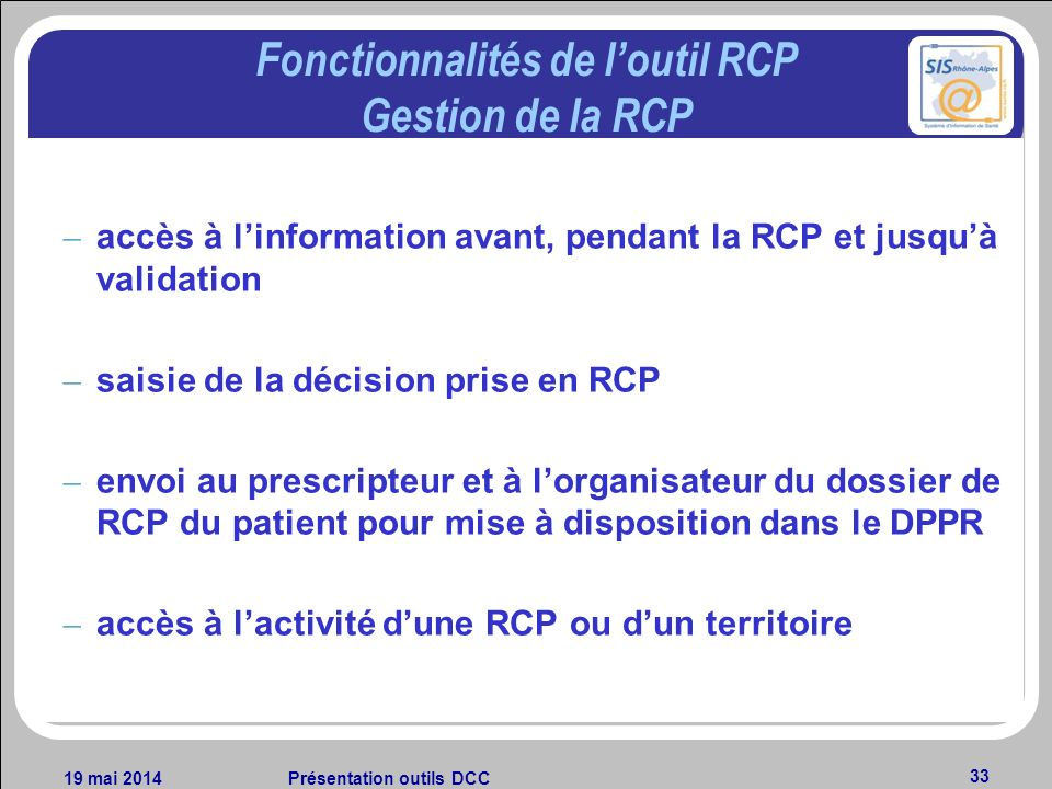 Fonctionnalités de l'outil RCP Gestion de la RCP