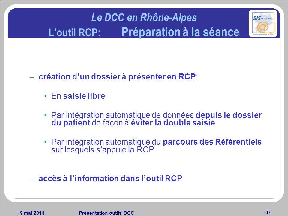 Le DCC en Rhône-Alpes L'outil RCP: Préparation à la séance