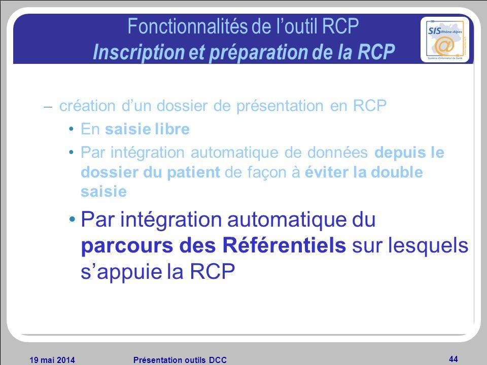 Fonctionnalités de l'outil RCP Inscription et préparation de la RCP