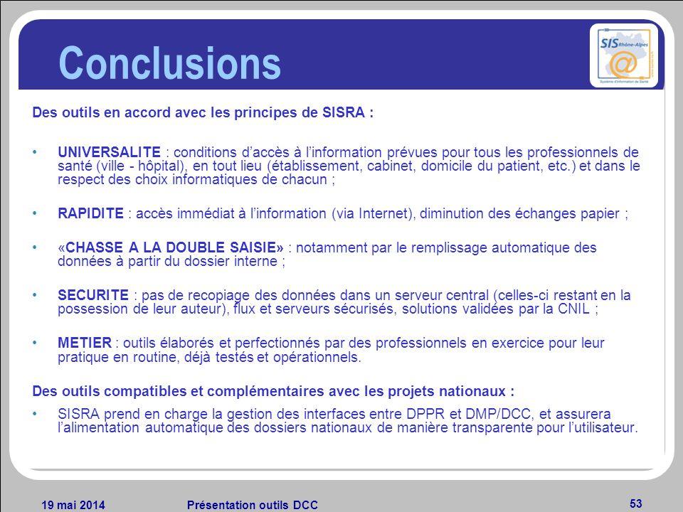 Conclusions Des outils en accord avec les principes de SISRA :