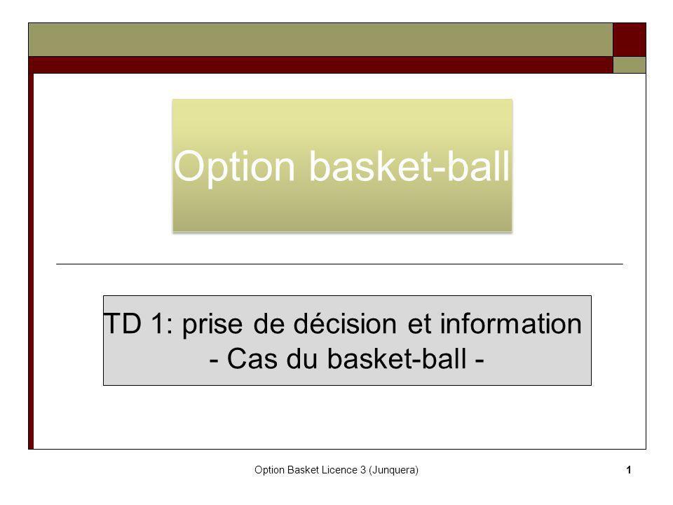 Option basket-ball TD 1: prise de décision et information