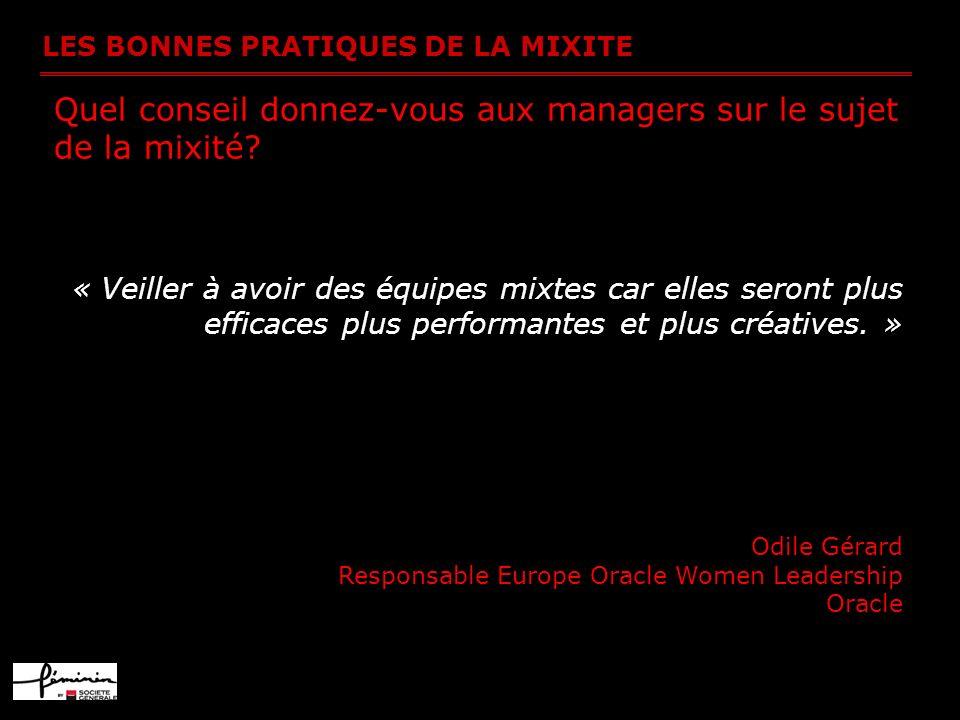 Quel conseil donnez-vous aux managers sur le sujet de la mixité