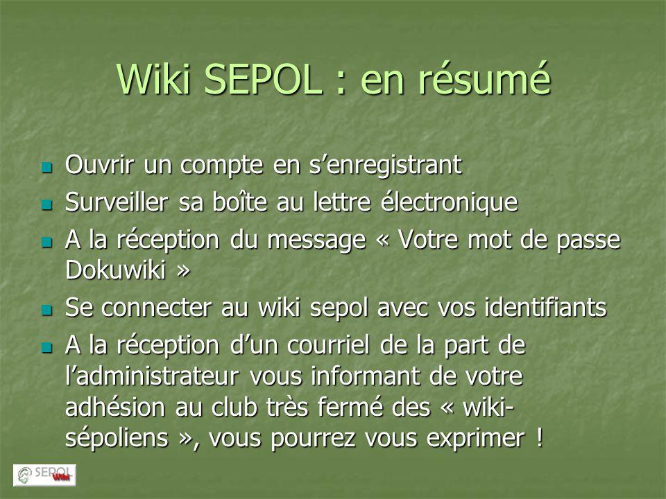 Wiki SEPOL : en résumé Ouvrir un compte en s'enregistrant