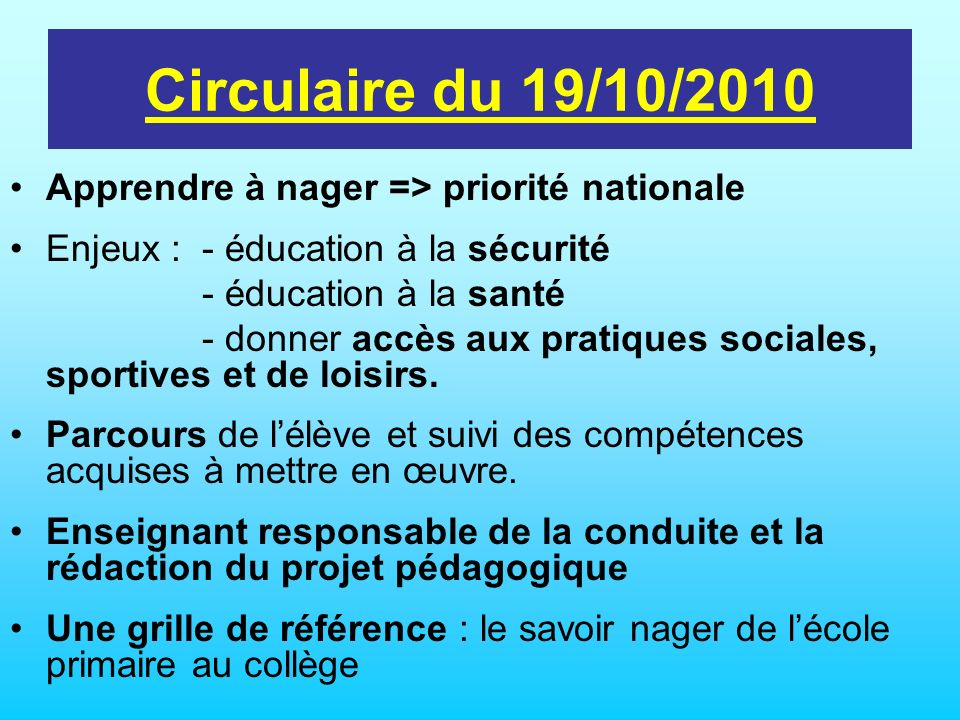 Circulaire du 19/10/2010 Apprendre à nager => priorité nationale