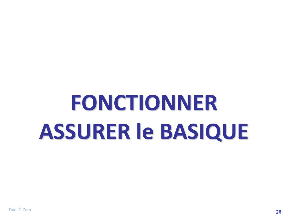 FONCTIONNER ASSURER le BASIQUE