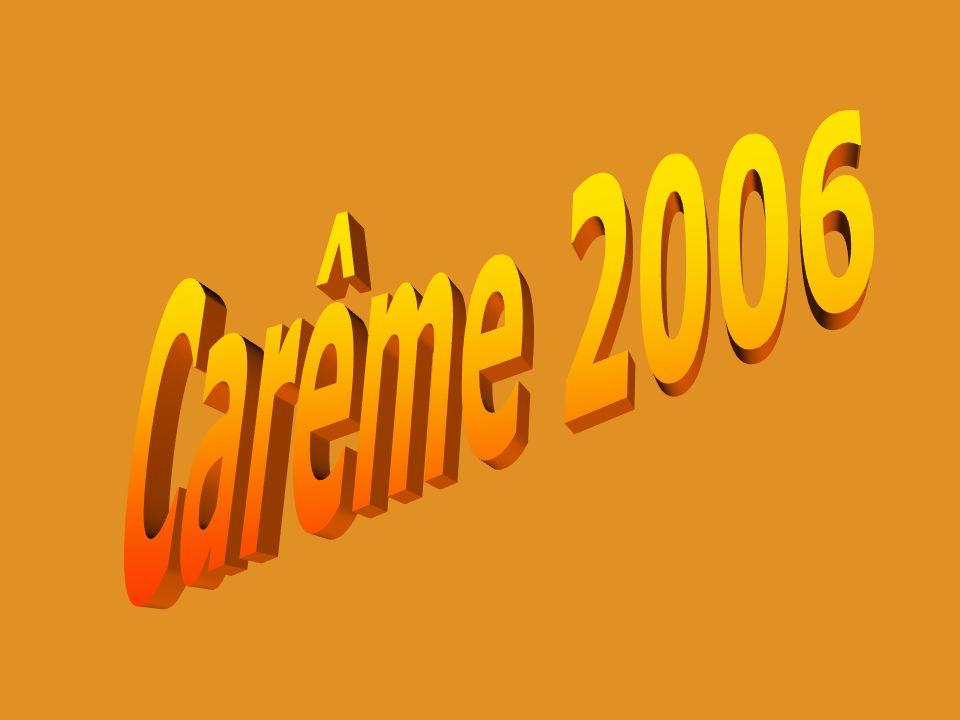 Carême 2006