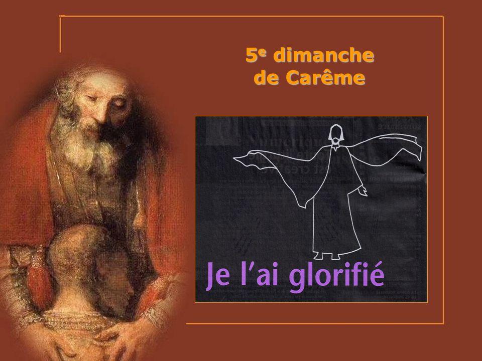 5e dimanche de Carême