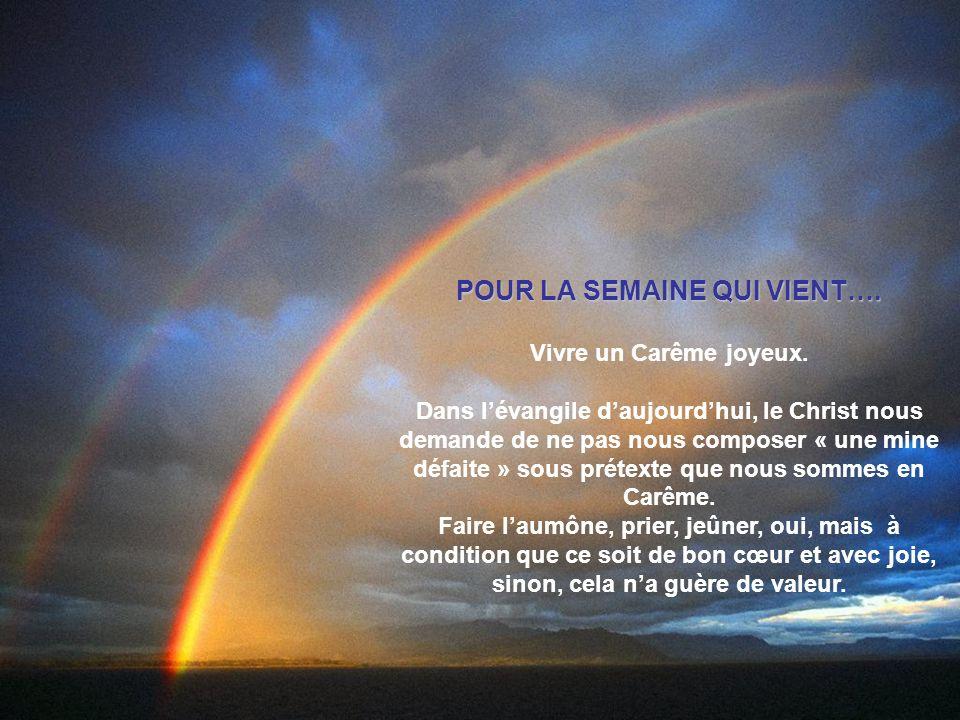 POUR LA SEMAINE QUI VIENT….