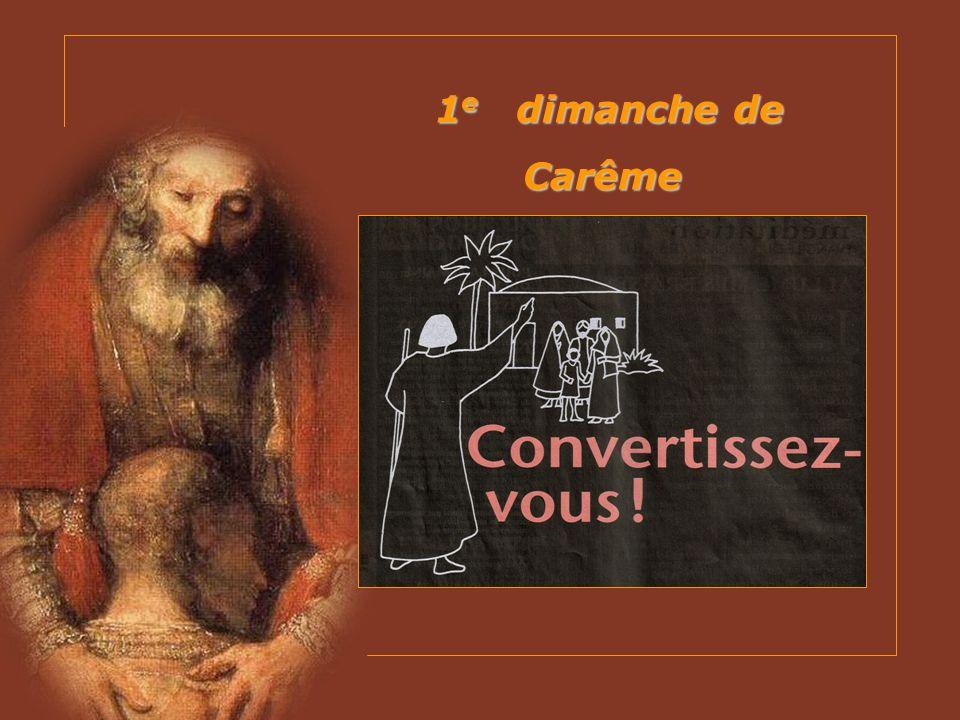 1e dimanche de Carême