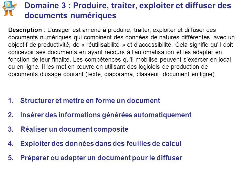 Domaine 3 : Produire, traiter, exploiter et diffuser des documents numériques