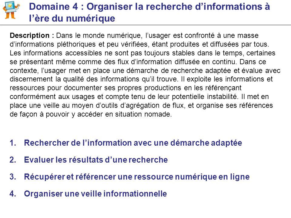 Domaine 4 : Organiser la recherche d'informations à l'ère du numérique