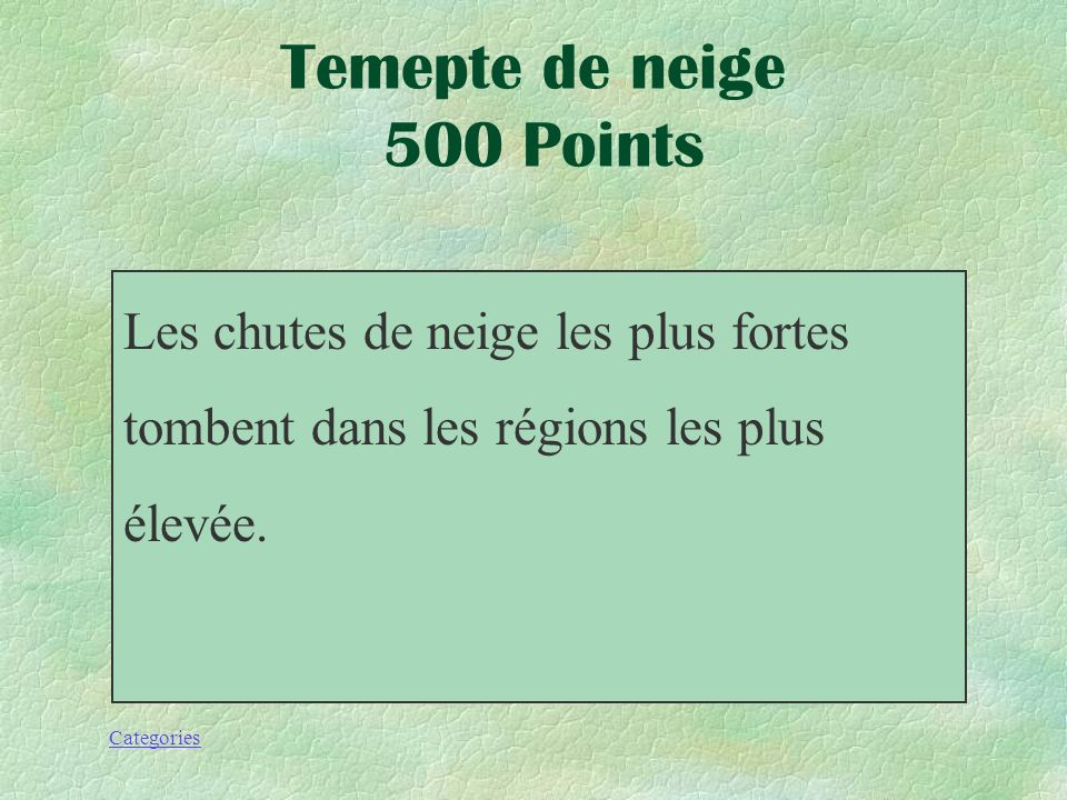 Temepte de neige 500 Points