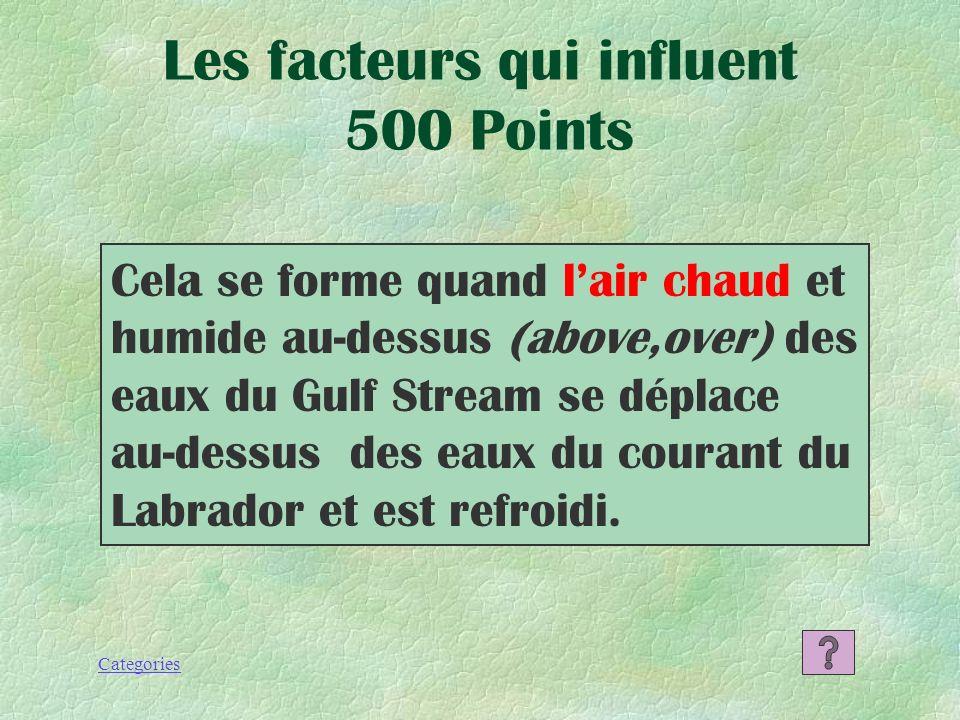 Les facteurs qui influent 500 Points