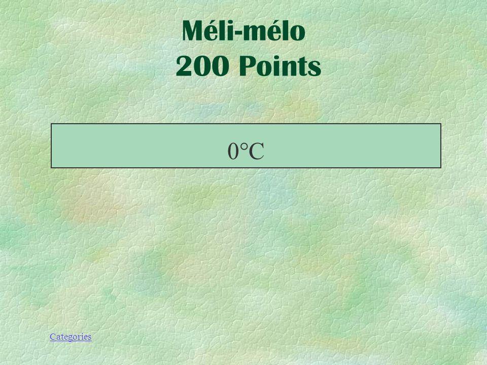 Méli-mélo 200 Points 0°C