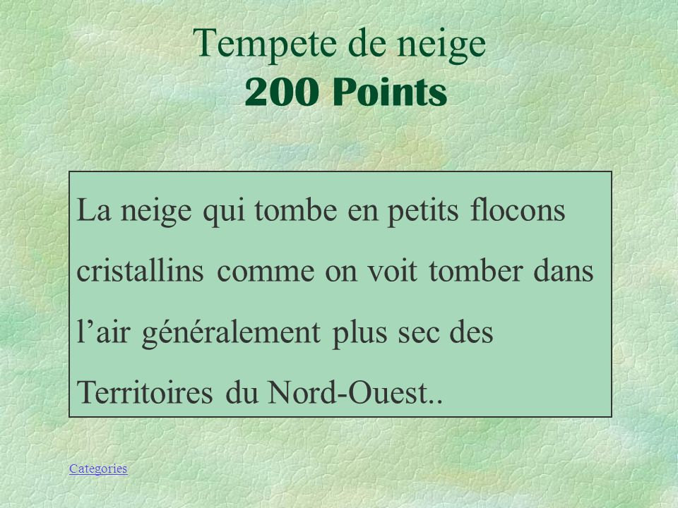 Tempete de neige 200 Points