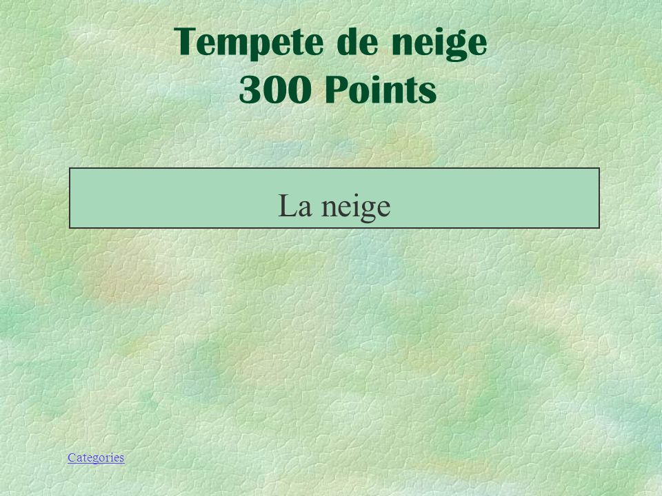 Tempete de neige 300 Points