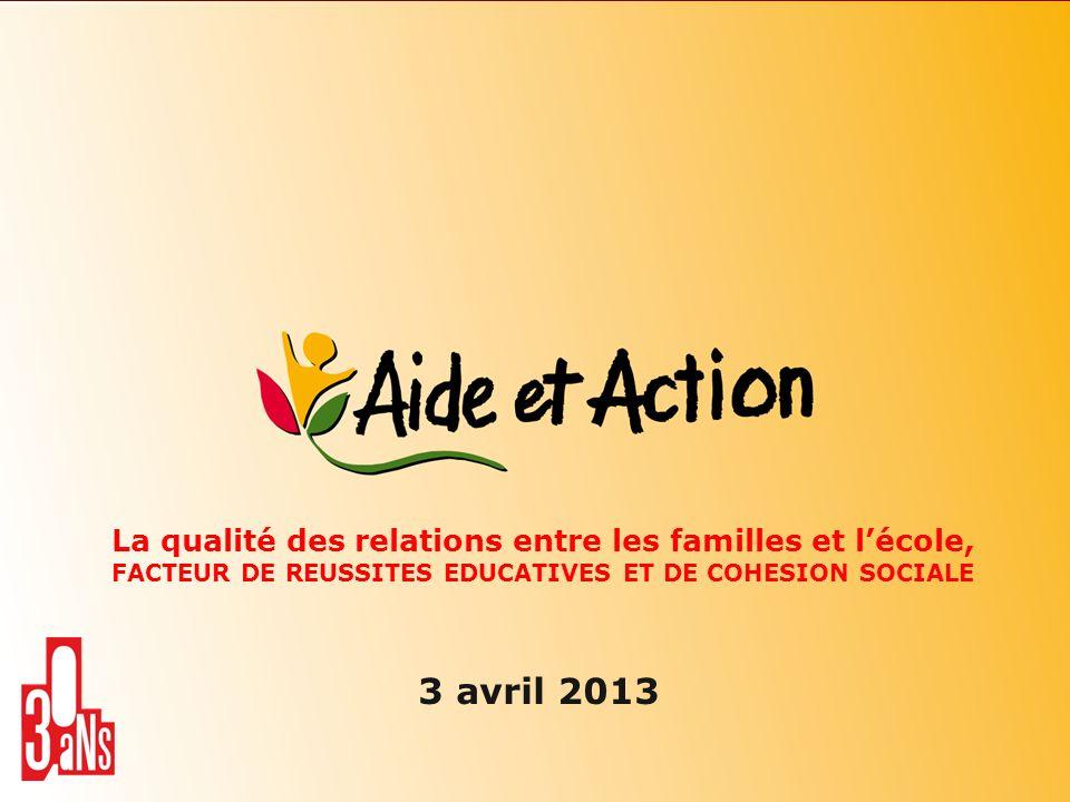 La qualité des relations entre les familles et l'école, FACTEUR DE REUSSITES EDUCATIVES ET DE COHESION SOCIALE