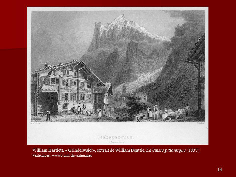 William Bartlett, « Grindelwald », extrait de William Beattie, La Suisse pittoresque (1837)