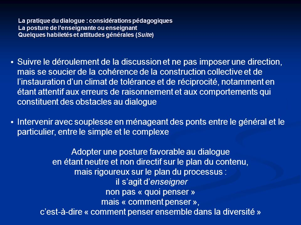 Adopter une posture favorable au dialogue