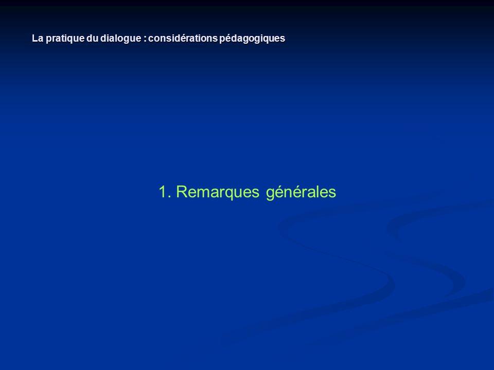 La pratique du dialogue : considérations pédagogiques