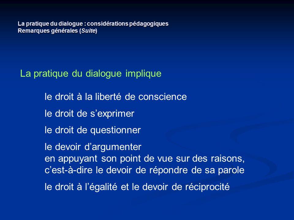 La pratique du dialogue implique le droit à la liberté de conscience