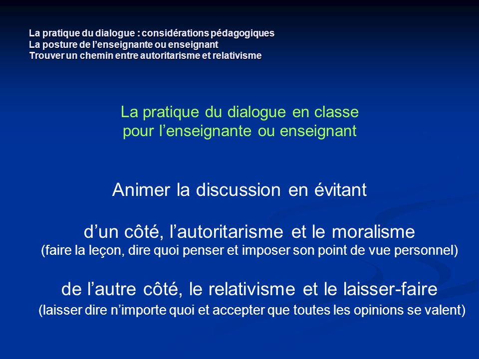 Animer la discussion en évitant