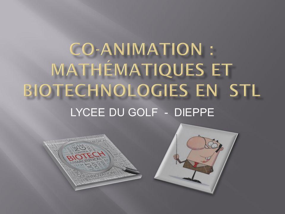 Co-animation : mathématiques et biotechnologies en STL