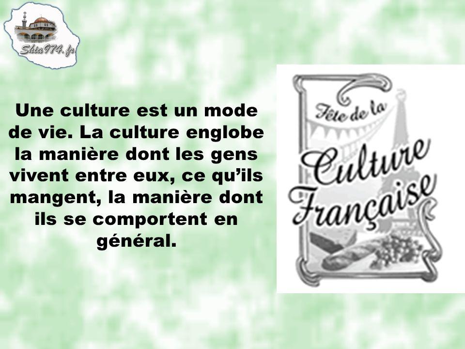 Une culture est un mode de vie