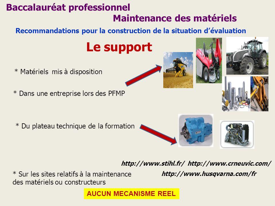 Le support Baccalauréat professionnel Maintenance des matériels