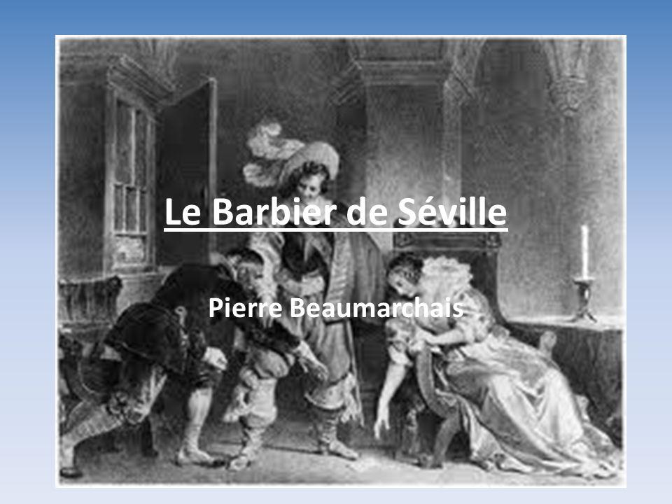 Le Barbier de Séville Pierre Beaumarchais
