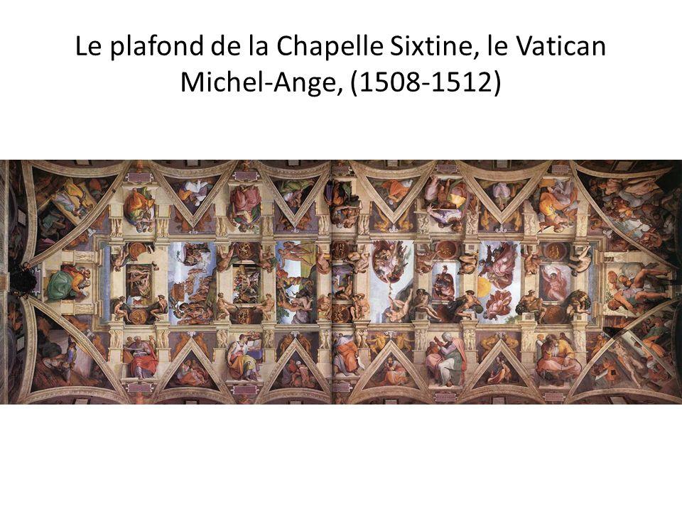 Le plafond de la Chapelle Sixtine, le Vatican Michel-Ange, (1508-1512)