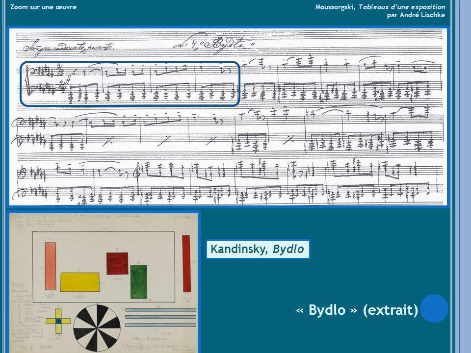 « Bydlo » (extrait) Kandinsky, Bydlo