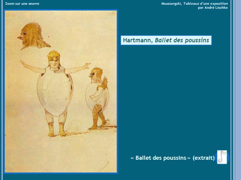Hartmann, Ballet des poussins