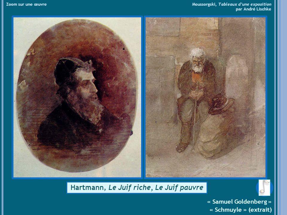Hartmann, Le Juif riche, Le Juif pauvre