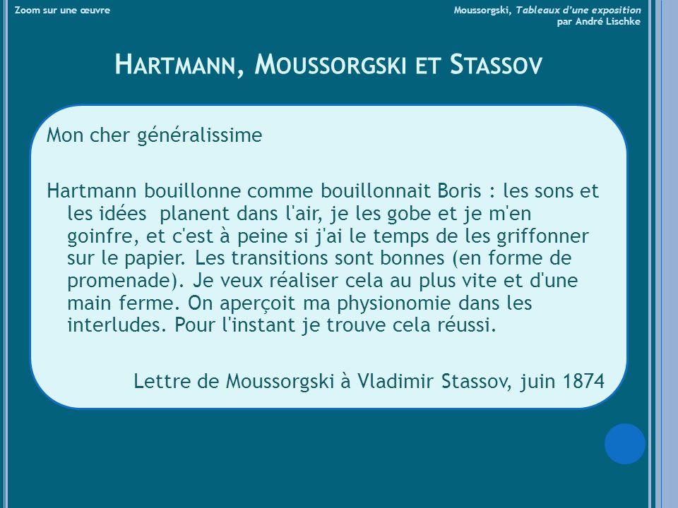 Hartmann, Moussorgski et Stassov
