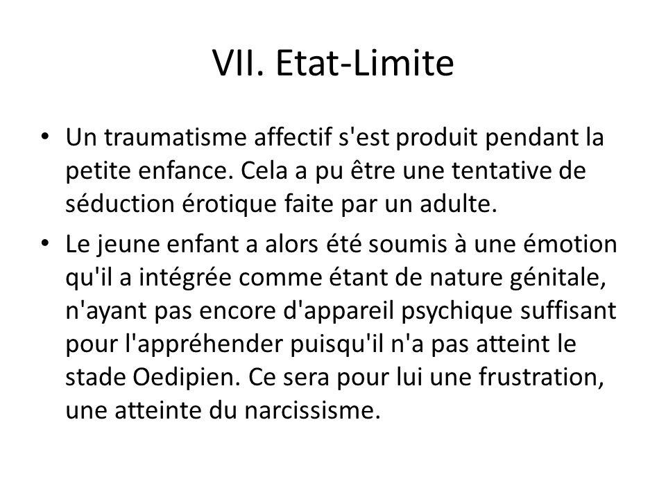 VII. Etat-Limite